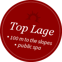 Top Lage - next to the slopes!